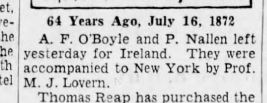 O'Boyle, A. F. 1872 Returned to Ireland - the the 64 Years Ago, July 16, 1872 A. F....
