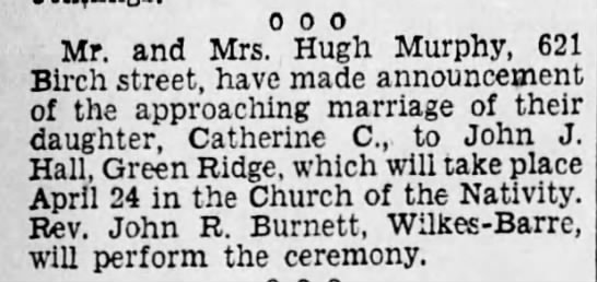 Catherine C Murphy wed announcement - 0 0 0 Mr. and Mrs. Hugh Murphy, 621 Birch...
