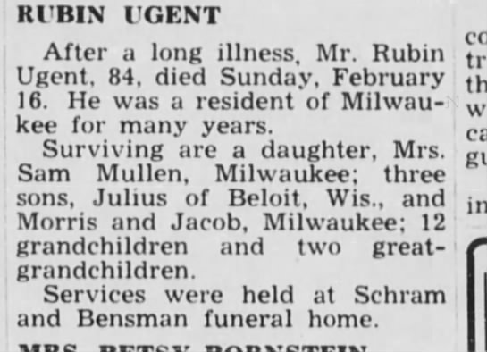 Rubin Ugent obituary 28 feb 1947 Wisconsin Jewish Chronicle - Rl'BIN lGENT After a long illness, Mr. Rubin...