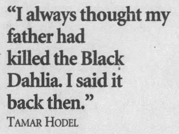 Tamar Hodel Quote on George Hodel's guilt