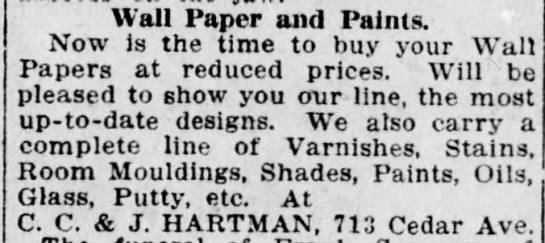 """Hartman Bros """"C.C & J"""" - Wall Paper and Paints. Now is the time to buy..."""