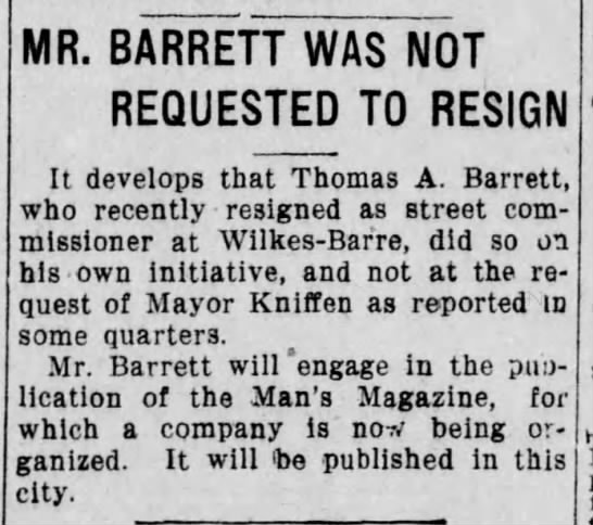 The Scranton Truth 23 June 1910, Thomas A. Barrett resignation - MR. BARRETT WAS NOT REQUESTED TO RESIGN It...