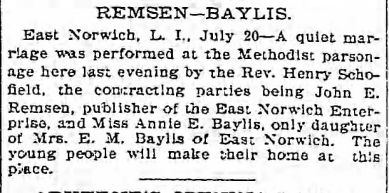 John Remsen-Annie Baylis wedding - REMSEN BAYLIS. East Norwich, L I., July 20 A...
