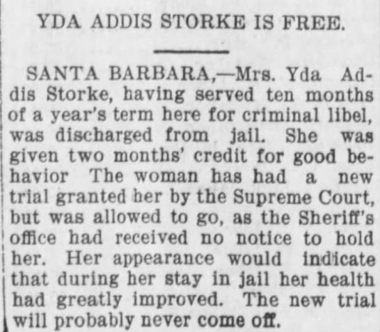 Yda Addis Storke Is Free