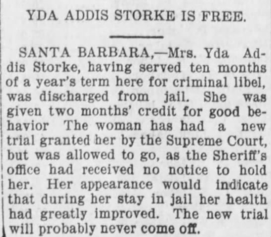 Yda Addis Storke Is Free - YDA ADDIS STORKE IS FREE. SANTA BARBARA, Mrs....