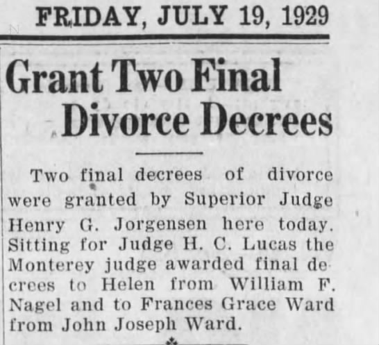 William F. & Helen divorce - FRIDAY, JULY 19, 1929 Grant Two Final , Divorce...