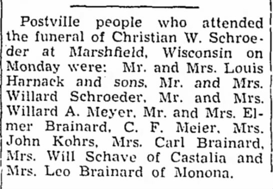 31 Oct 1951 Obit of Christian Schroeder - Postville people who attended the funeral of...
