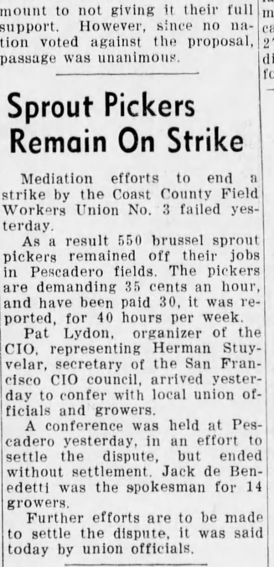 Sprout pickers strike in Pescadero - tantamount to not giving it their full support....