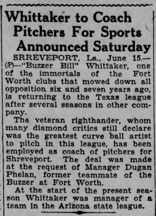 Corsicana Daily Sun (Corsicana, Texas) Date: 15 15 June 1929   Page 10  - Whittaker to Coach Pitchers For Sports...