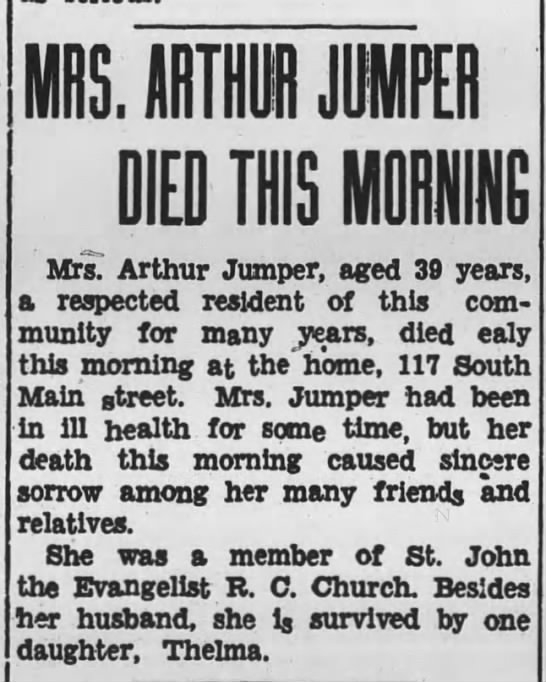 ester brody 1934 - J DIED THIS MORNING Mrs. Arthur Jumper, aged 39...