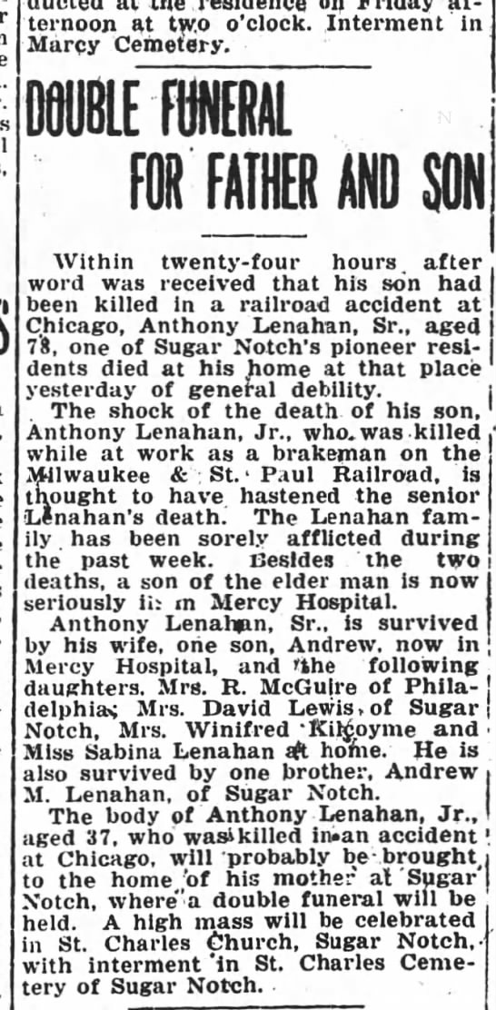 Anthony Lenahan Sr & Jr died in 1917, Sugar Notch - on afternoon at two o'clock. Interment in Marcy...