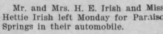 1904 Sep 20 - Irish - Santa Cruz Sentinel - Auto Trip to Paradise Springs - Mr. and Mrs. H. E. Irish and Miss Hettie Irish...