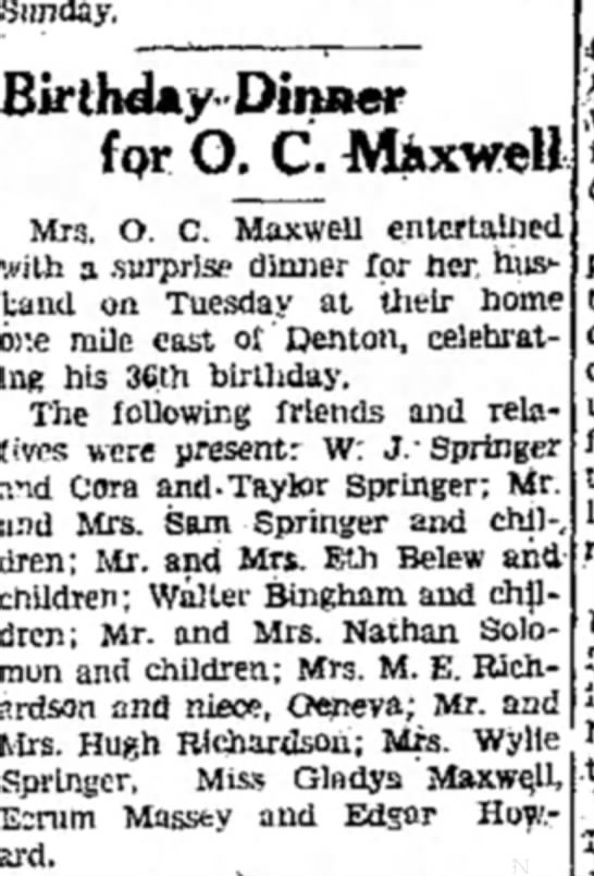 Birthday Dinner for O.C. Maxwell.  Springers were present.