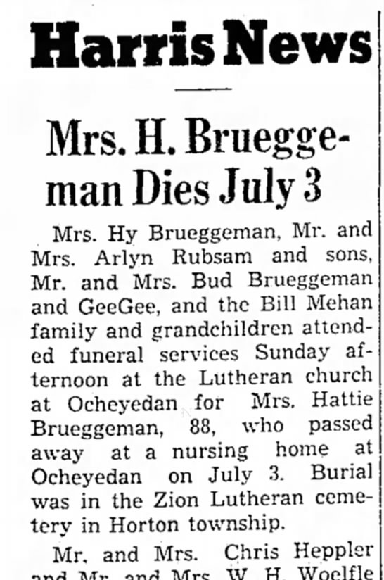 Hattie Brueggeman obitLake Park News July 11, 1957 - Harris News Mrs.ELBruegge- man Dies July Mrs....