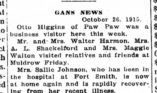 Mr. & Mrs. Walter Harmon, Mrs. A.L. Shackelford. - i GANS NEWS October 26. 1915. Otlo Hlgrg-ins of...