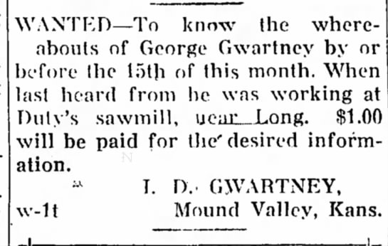George Gwartney Star-Gazette sallisaw ok jan 7 1916 - WANTED—To know the whereabouts whereabouts of...