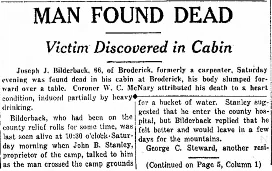 Joseph J. Bilderback dies at Broderick. Part one - Bildcrback, who had been on the county relief...