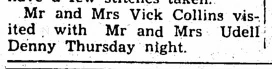 Collins, 3 Mar 1960 - Mr and Mrs Vick Collins visited visited with Mr...