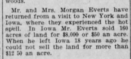 Morgan Everts property sale in Iowa - Mr. and Mrs. Morgan Everts have returned from a...