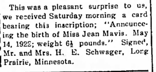 Jean's birth announcement - May 25, 1922 - Lake Park News - This was a pleasanc surprise to us we re:eived...