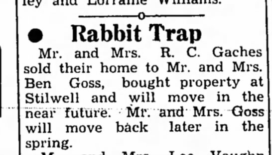 Goss, 1 Mar 1951 - rj • Rabbit Trap Mr. and Mrs. R. C. Gaches sold...