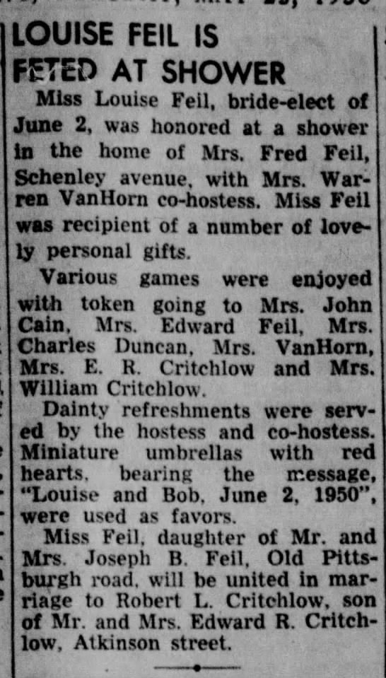 Robert L Critchlow & Louise Feil Engagement 1950 More Research - LOUISE FEIL IS FETED AT SHOWER Miss Louise...