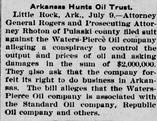 Pittston Gazette (Penn.) 9 July 1909, p. 2 - Arkansas Hunts Oil Trust. Little Rock, Ark.,...