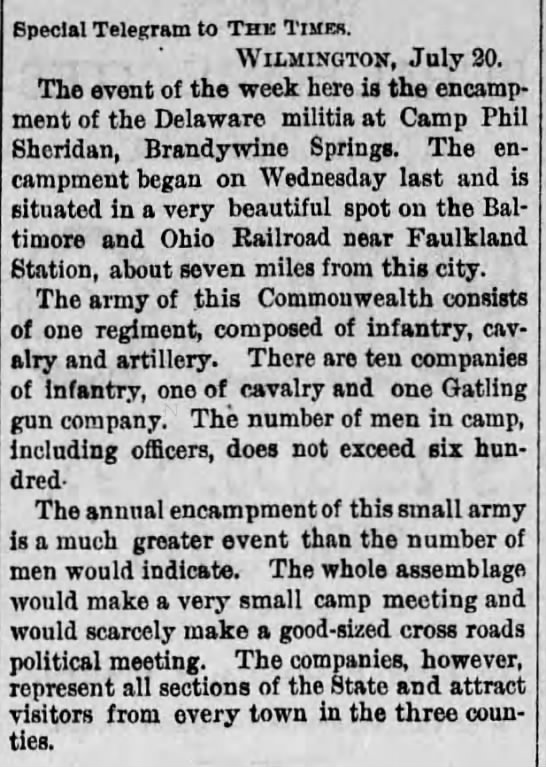 "Brandywine Springs July 21 1889 Encampment  - Special Telegram to The Times. , "" Wilmington,..."
