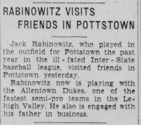 Jack Rabinowitz, playing semi-pro baseball in Allentown, 1933 - DABIMn\A/IT7 V/ICITC nABINQWIlZ VISITS FRIENDS...