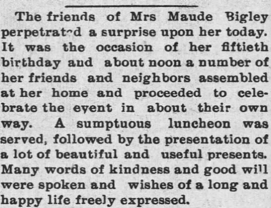 Maud Bigley 1897 - The friends of Mrs Maude Bigley perpetrated a...