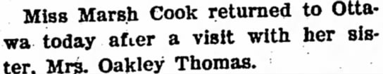 Mrs Oakley Thomas and Miss Marsh Cook - visit friends.- Miss Marsh Cook returned to...