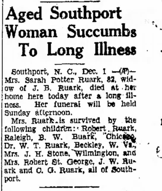 Sara Potter Ruark 82 Died - Dec 1, 1939 - Aged Southport Woman Succumbs To Long Illness...