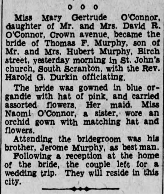 Thomas F Murphy Weds Gertrude O'Connor - ooo Miss Mary Gertrude O'Connor, daughter of...