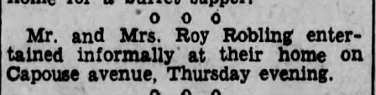 Roy & wife entertain 1933 - . ooo Mr. and Mrs. Roy Robling entertained...