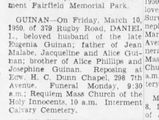 Daniel Guinan death notice - Interment Fairflela Memorial Park. 1950. loved...