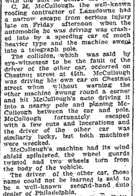 Cornelius McCullough injured in car accident. 19 August 1912 - C M, McCullough. tbe well-known roofing...