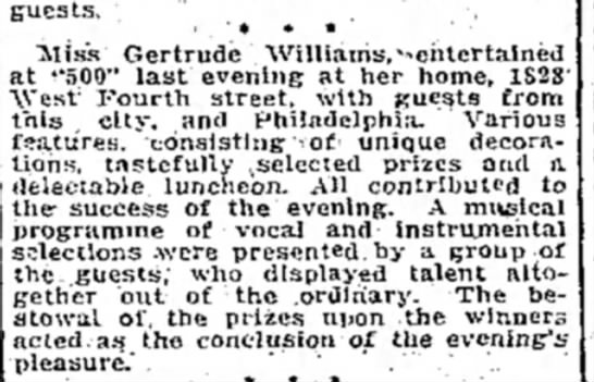 Gertrude Williams hold 500 party for friends. 1914 - guests, - * • ' • Miss Gertrude...