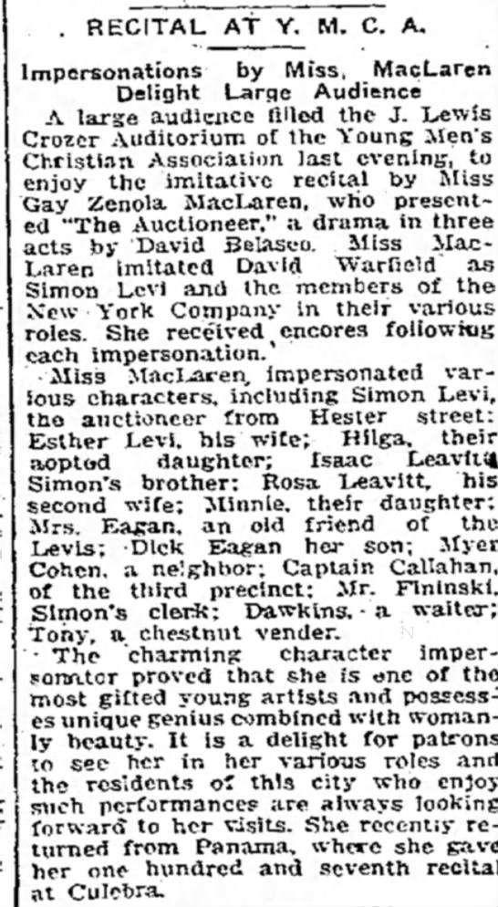 Delaware County Times (Chester, Pennsylvania) 9/23/1914.  Miss Gay Zenola MacLaren - . RECITAL AT Y. M. C. A. Impersonations by...