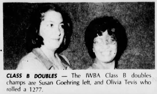 Olivia Tevis - Bowling - CLASS B DOUBLES — The IWBA Class B doubles...