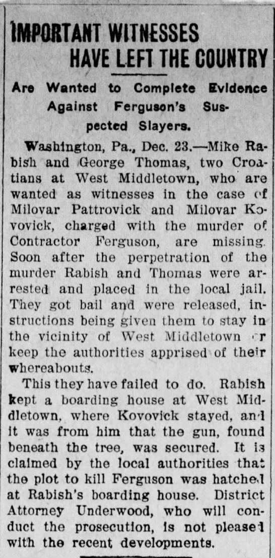 Rabish, Mike (ours?) - IMPORTANT WITNESSES HAVE LEFT THE COUNTRY Are...