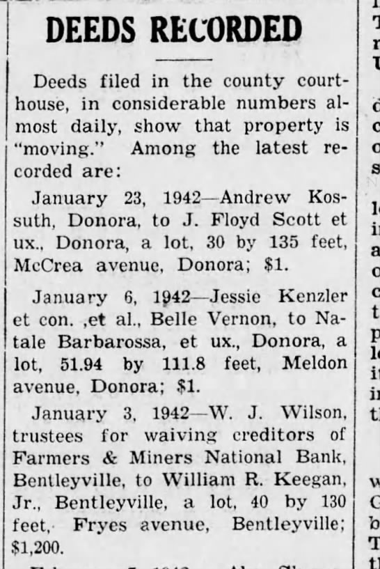 William R. Keegan April 17, 1942 The Daily Republican Monogahela - DEEDS RECORDED Deeds filed in the county...