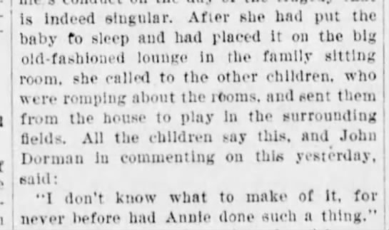Annie Dorman sends kids outside to play prior to her death - half-sister Is Indeed singular. After she had...