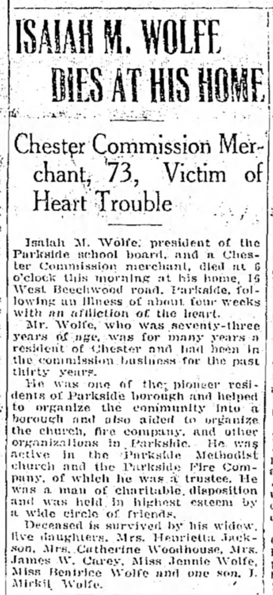 Isaiah Wolfe Obit 22 January 1925 - ISAIAH M. WOLFE Chester Commission Merchant...