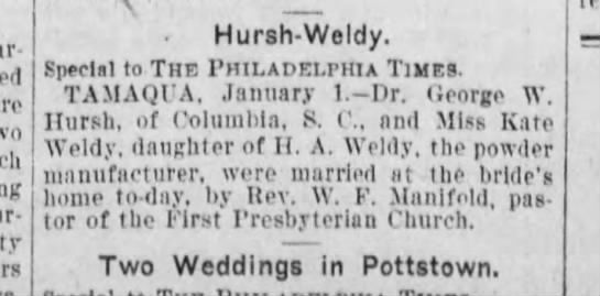 1902 January 2 Marriage of Dr. George W. Hursh of Columbia, SC - . Hursh-Weldy. Hursh-Weldy. Hursh-Weldy....