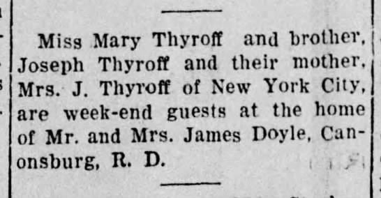 Guests, Mary Thyroff - Miss Mary Thyroff and brother, Joseph Thyroff...