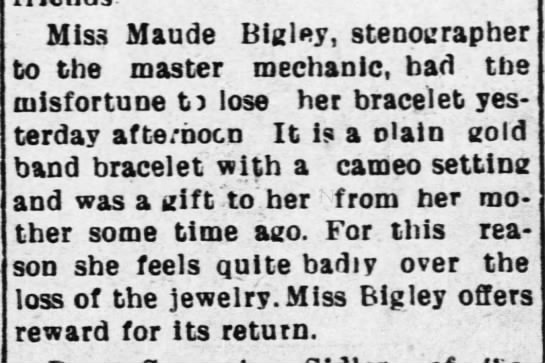 July 8, 1908 - Miss Maude Bigley, stenographer! to the master...