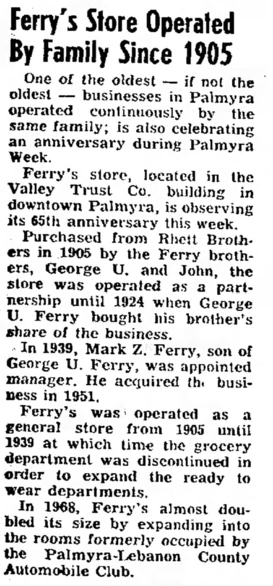 Ferry's Store since 1905 - Ferry's Store Operated By Family Since 1905 One...