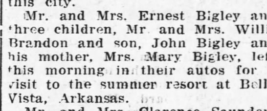 Trip to Bella Vist Ar. 1920 - city. iMr. and Mrs. Ernest Bigley and three...
