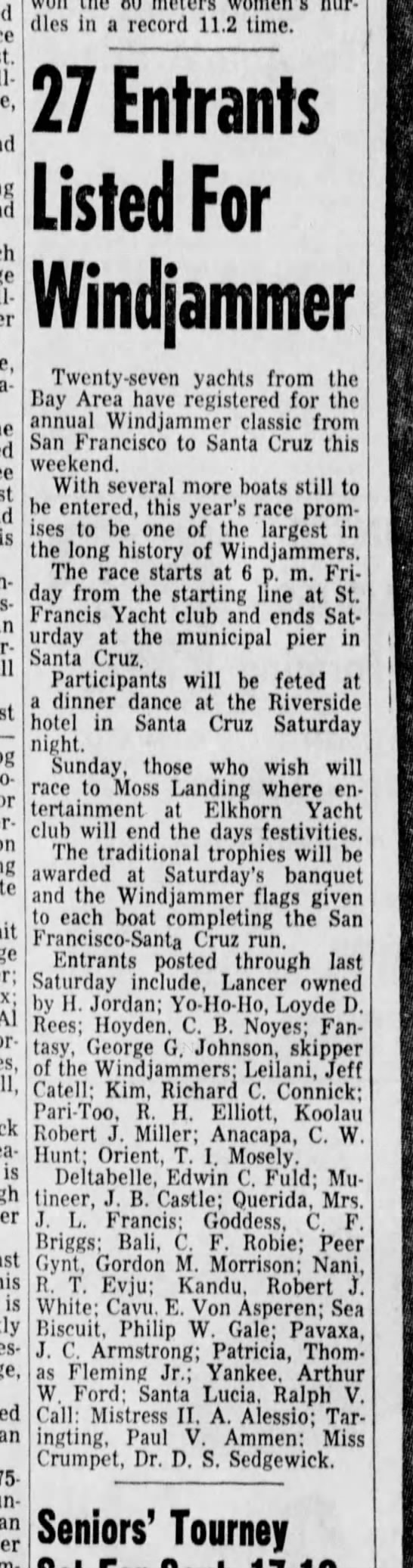 "2 Sept 1959 Santa Cruz Sentinel ""27 Entrants Listed for Windjammer"" Includes Goddess (CF Briggs) - Bur-ford two-a-day on Al is is 275-pound won..."