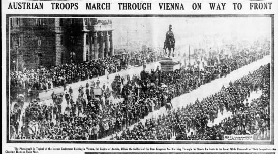 July 31, 1914 - Austrians Marching - AUSTRIAN TROOPS MARCH THROUGH VIENNA ON WAY TO...